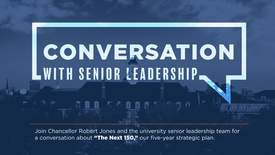 Thumbnail for entry Conversation with Senior Leadership