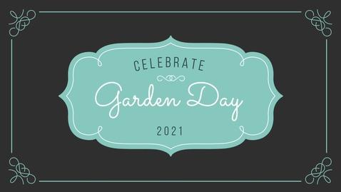 Thumbnail for entry Garden Day 2021 -  Hummingbirds Garden