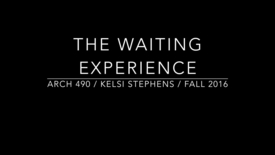 Thumbnail for entry The Waiting Experience
