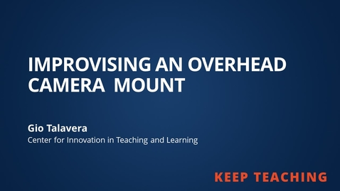 Thumbnail for entry Improvising an Overhead Camera Mount