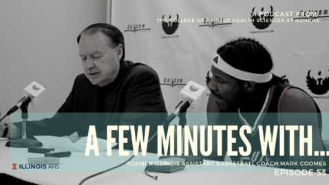 Thumbnail for entry A Few Minutes With former Illinois assistant basketball coach Mark Coomes