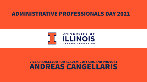 Thumbnail for entry Administrative Professionals Day Message from Provost Andreas Cangellaris