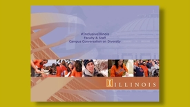 Thumbnail for entry #InclusiveIllinois -  Faculty & Staff Campus Conversation on Diversity