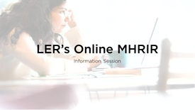 Thumbnail for entry LER's online MHRIR program information session