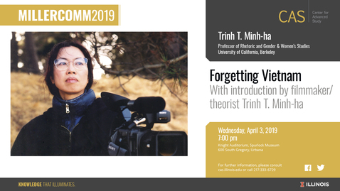 Thumbnail for entry Trinh T. Minh-ha, Forgetting Vietnam, MillerComm2019