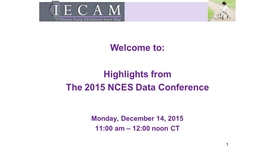 Thumbnail for entry IECAM Webinar-NCES Highlights - December 14, 2015
