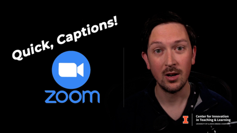 Thumbnail for entry Quick Captions!   Tools in Zoom (SP21)