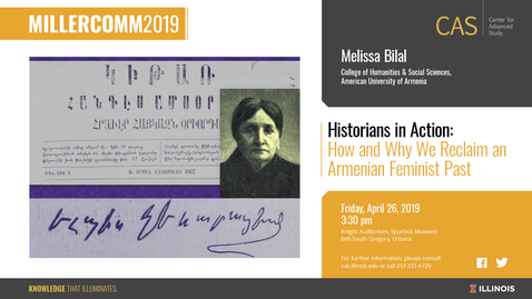 Thumbnail for entry Melissa Bilal, Armenian Feminism, MillerComm2019