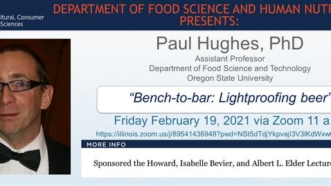 Thumbnail for entry Feb. 19, 2021- FSHN 597 Graduate Seminar- Dr. Paul Hughes