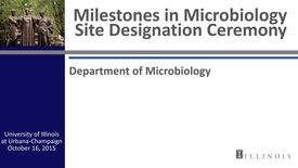 Thumbnail for entry Milestones in Microbiology Site Designation Ceremony