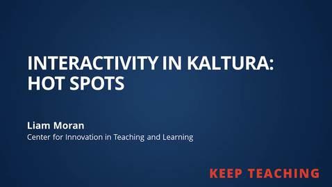 Thumbnail for entry Kaltura Hotspots
