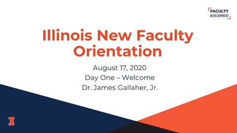 Thumbnail for entry 2020 Illinois New Faculty Orientation (INFO) - August 17, 2020 - Day One - Welcome