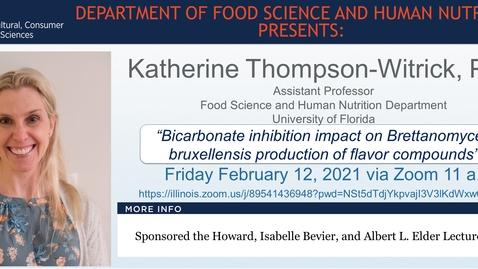 Thumbnail for entry Feb. 12, 2021 FSHN 597 Graduate Seminar- Dr. Katherine Thompson-Witrick