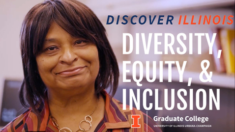 Thumbnail for entry Discover Illinois: Diversity, Equity, and Inclusion Office