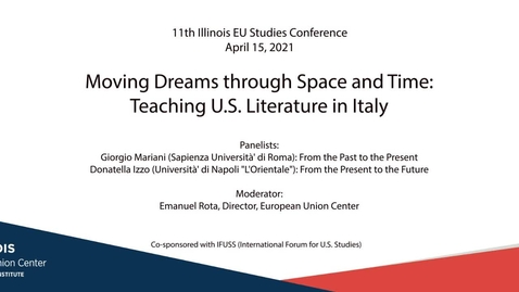 Thumbnail for entry Moving Dreams through Space and Time: Teaching U.S. Literature in Italy