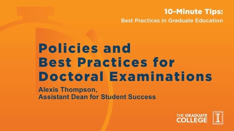 Thumbnail for entry 10-Minute Tips: Doctoral Examinations and Committees