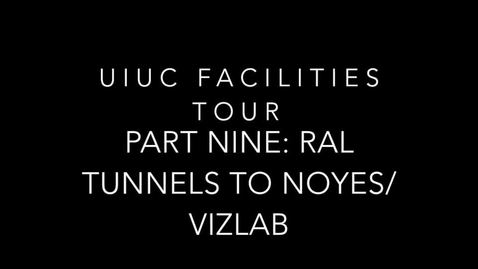 Thumbnail for entry UIUC Chemistry Facilities Tour Part 9: Tunnels Connecting RAL-Chem Annex-Noyes and the Viz Lab