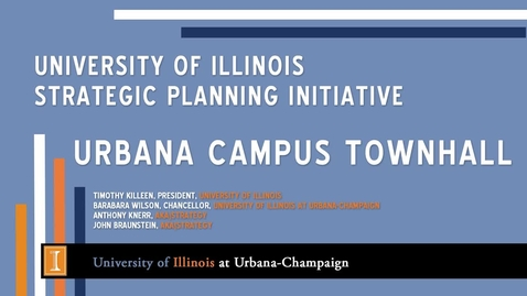 Thumbnail for entry President's Townhall: Strategic Vision for Illinois