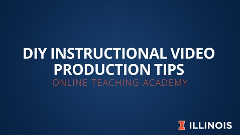 Thumbnail for entry OTA: DIY instructional video production tips