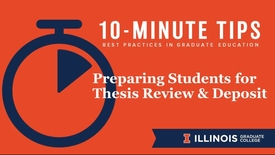 Thumbnail for entry 10-Minute Tips: Preparing Students for Thesis Review & Deposit