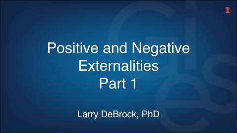 Thumbnail for entry Positive and Negative Externalities Part 1