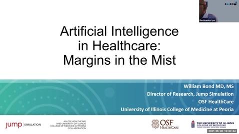 Thumbnail for entry AI Center Summer Seminar Series - Speaker: Dr. Bill Bond, OSF