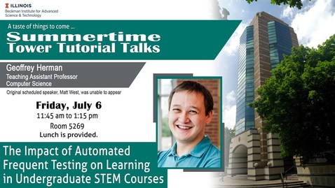 "Thumbnail for entry ""The Impact of Automated Frequent Testing on Learning in Undergrad STEM Courses"" (Tower Talk)"