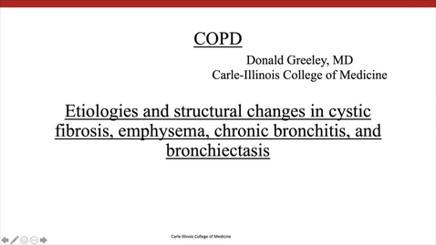 Thumbnail for entry COPD - Etiologies and Pathology