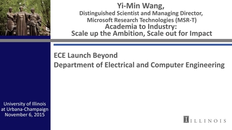 Thumbnail for entry Academia to Industry: Scale up the Ambition, Scale out for Impact (Yi-Min Wang)