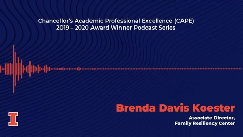 Thumbnail for entry Chancellor's Academic Professional Excellence (CAPE) Award 2019 - 2020 Winner: Brenda Davis Koester