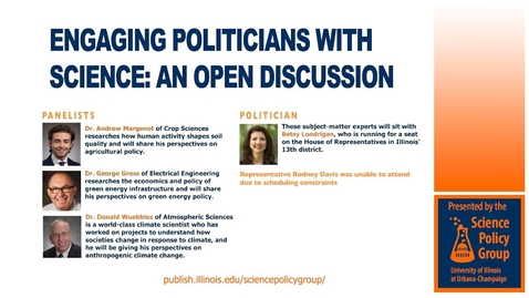 Thumbnail for entry Engaging Politicians with Science: An Open Discussion (Panel)