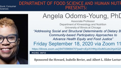 Thumbnail for entry FSHN 597 Fall 2020 Graduate Seminar- Dr. Angela Odoms-Young- Sept. 18, 2020