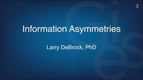 Thumbnail for entry Information Asymmetries