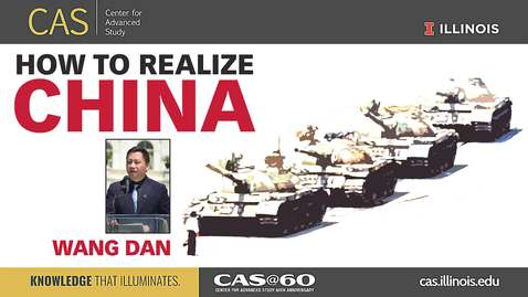 Thumbnail for entry Wang Dan, 30 Years After Tiananmen Square, CAS Special Presentation