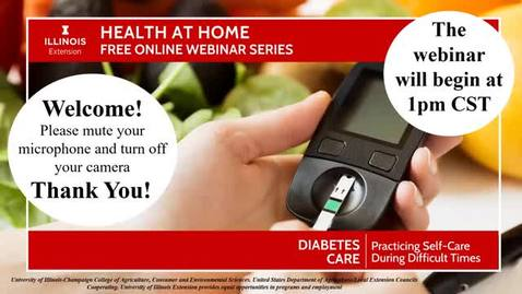 Thumbnail for entry Health At Home Diabetes: Practicing Self-Care during Difficult Times