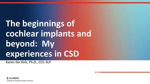 Thumbnail for entry SHS Proseminar, Karen Iler Kirk, The Beginnings of Cochlear Implants and Beyond (9/17/2021)
