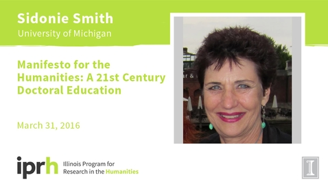 Thumbnail for entry Manifesto for the Humanities: A 21st Century Doctoral Education