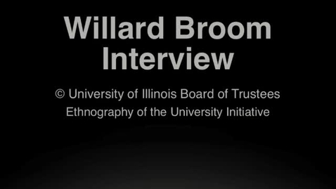 Thumbnail for entry Willard Broom Oral History