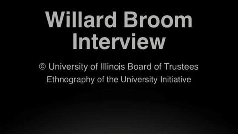Thumbnail for entry Willard Broom Oral History