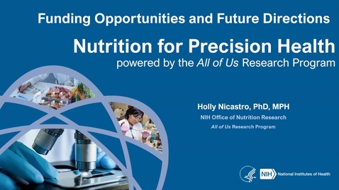 Thumbnail for entry 3.17.2021 - Holly Nicastro, PhD, MPH NUTR 500 Seminar - Frontiers in Nutritional Sciences