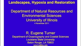 Thumbnail for entry NRES 2011 Fall Seminar Series - R. Eugene Turner