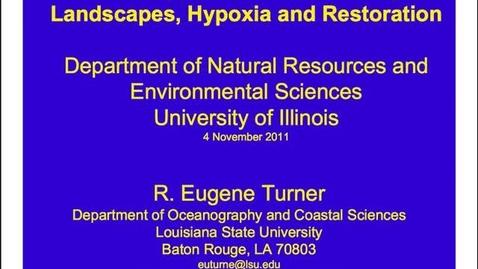 Thumbnail for entry NRES 2011 Fall Seminar Series - R. Eugene Turner