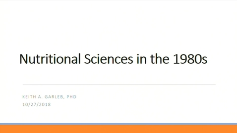 Thumbnail for entry DNS 50th Anniversary | Nutritional Sciences in the 1980's | Keith Garleb, Chief Science Officer, Garleb Brothers Consulting, LLC