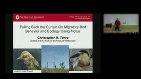 Thumbnail for entry NRES 500 Fall 2018 - Dr. Christopher M. Tonra - Pulling Back the Curtain On Migratory Bid Behavioer and Ecology Using Motus