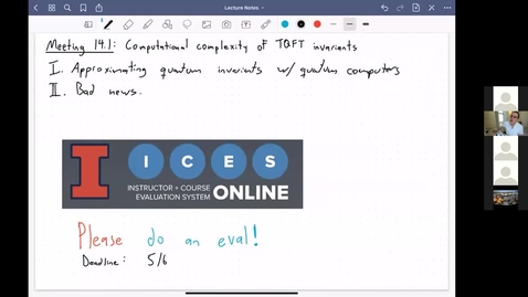 Thumbnail for entry Meeting 14.1: Computational complexity of TQFT invariants