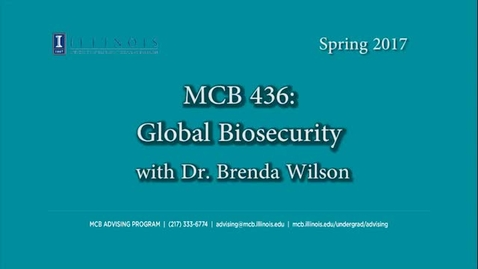 Thumbnail for entry MCB 436- Global Biosecurity, conversation with Dr. Brenda Wilson