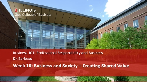 Thumbnail for entry Business and Society – Creating Shared Value