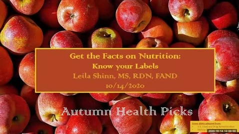 Thumbnail for entry Get the Facts on Nutrition: Know your labels