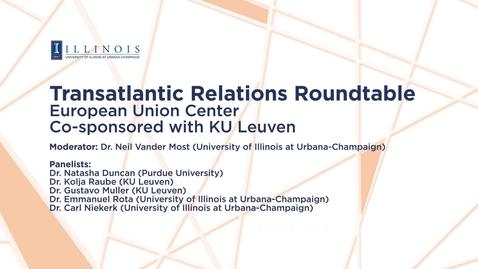 Thumbnail for entry 2018-04-03 - Transatlantic Relations Roundtable