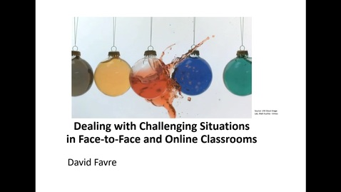Thumbnail for entry Dealing with Challenging Situations in Face-to-Face and Online Classrooms